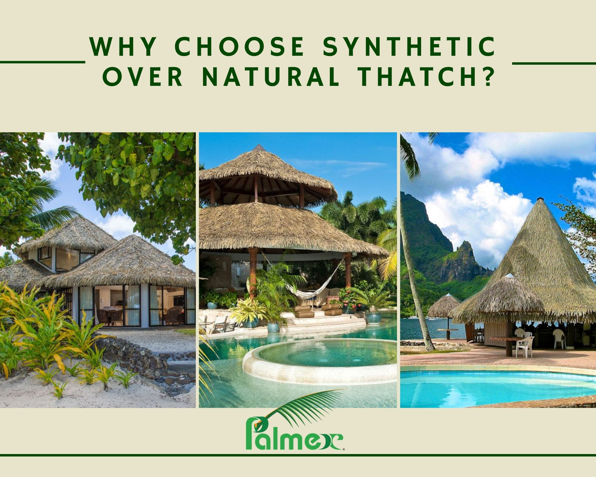 Why choose synthetic over natural thatch